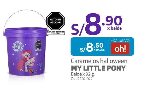 Oferta de Caramelos halloween MY LITTLE PONY Balde x 92 g. por S/ 8,5