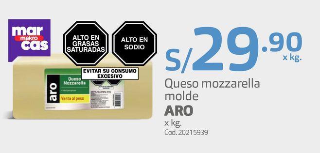 Oferta de Queso mozzarella molde ARO x kg. por S/ 29,9