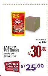 Oferta de Salsa de tomate La Rojita por S/ 30