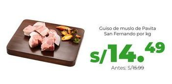 Oferta de Guiso de muslo de Pavita San Fernando por kg por S/ 14,49
