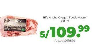 Oferta de Bife Ancho Oregon Foods Master - por kg por S/ 109,99